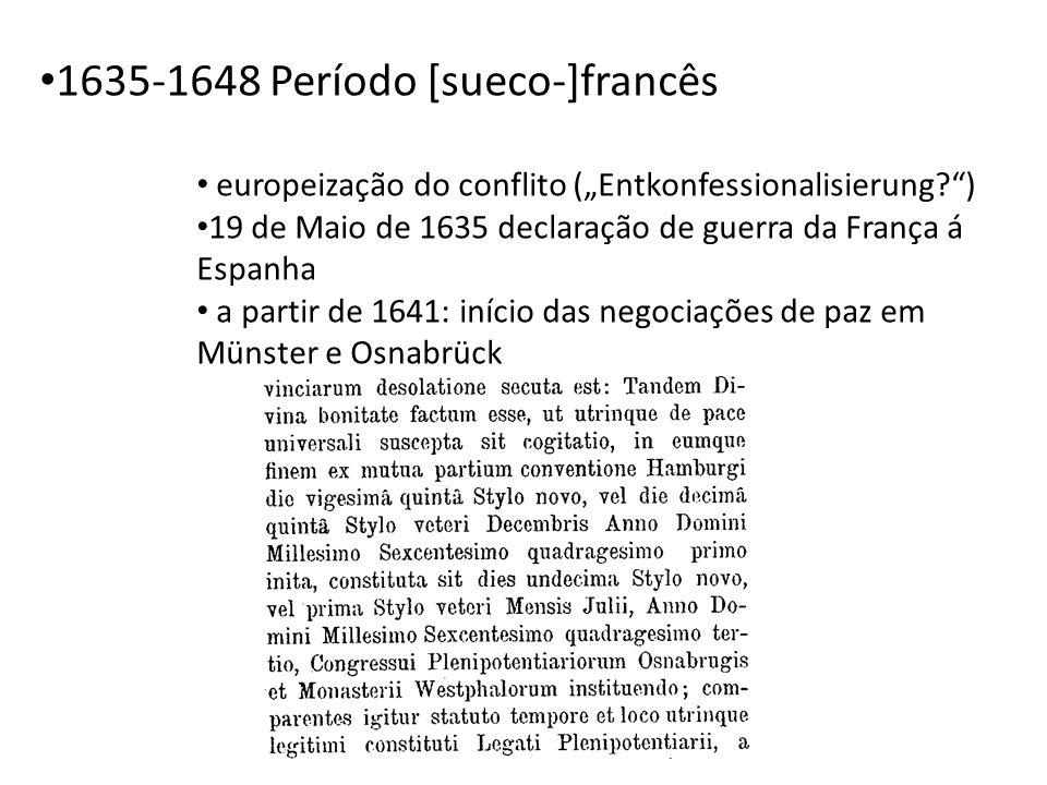 1635-1648 Período [sueco-]francês